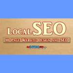 10 page Website Design and Local Search Engine Optimization